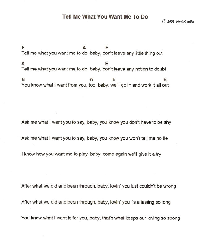 Tell Me What You Want Me To Do lyrics by Kent Kreutler
